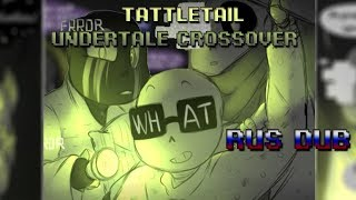 【Crossover with Tattletail】【RUS DUB】