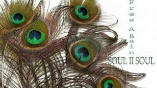Soul II Soul - Free Again