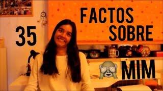 35 Factos Sobre Mim