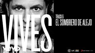 Carlos Vives - El Sombrero de Alejo (Audio)