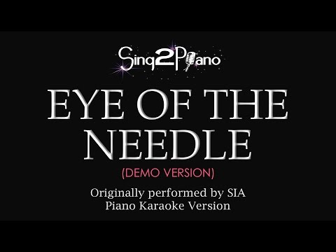 Eye of the Needle (Piano Karaoke Demo) Sia