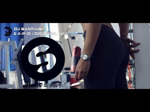 DJ Santiago - EXPO (Original Mix)