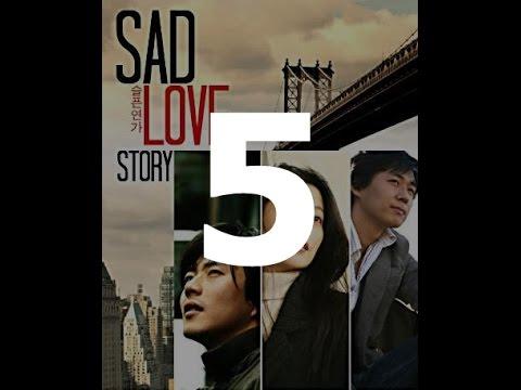 Sad Love Story 5.Bölüm - Türkçe Altyazılı