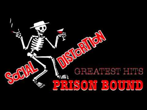 Social Distortion - Prison Bound (Greatest Hits)