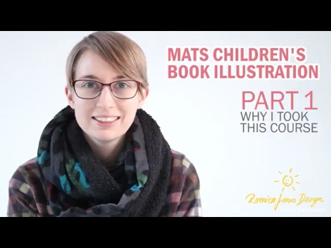 WK 1 Part 1 MATS Illustrating Children's Books Course review and experience - by Romica Spiegl Jones