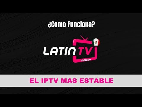 Latin Tv en Firetv, Tv box, Android, ¿Como funciona?
