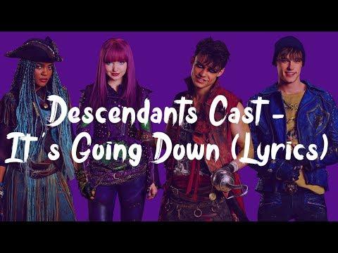 Descendants Cast - It's Going Down (Lyrics)