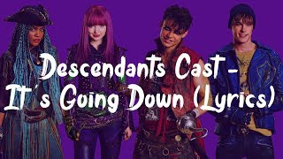 Descendants Cast It 39 s Going Down Lyrics.mp3