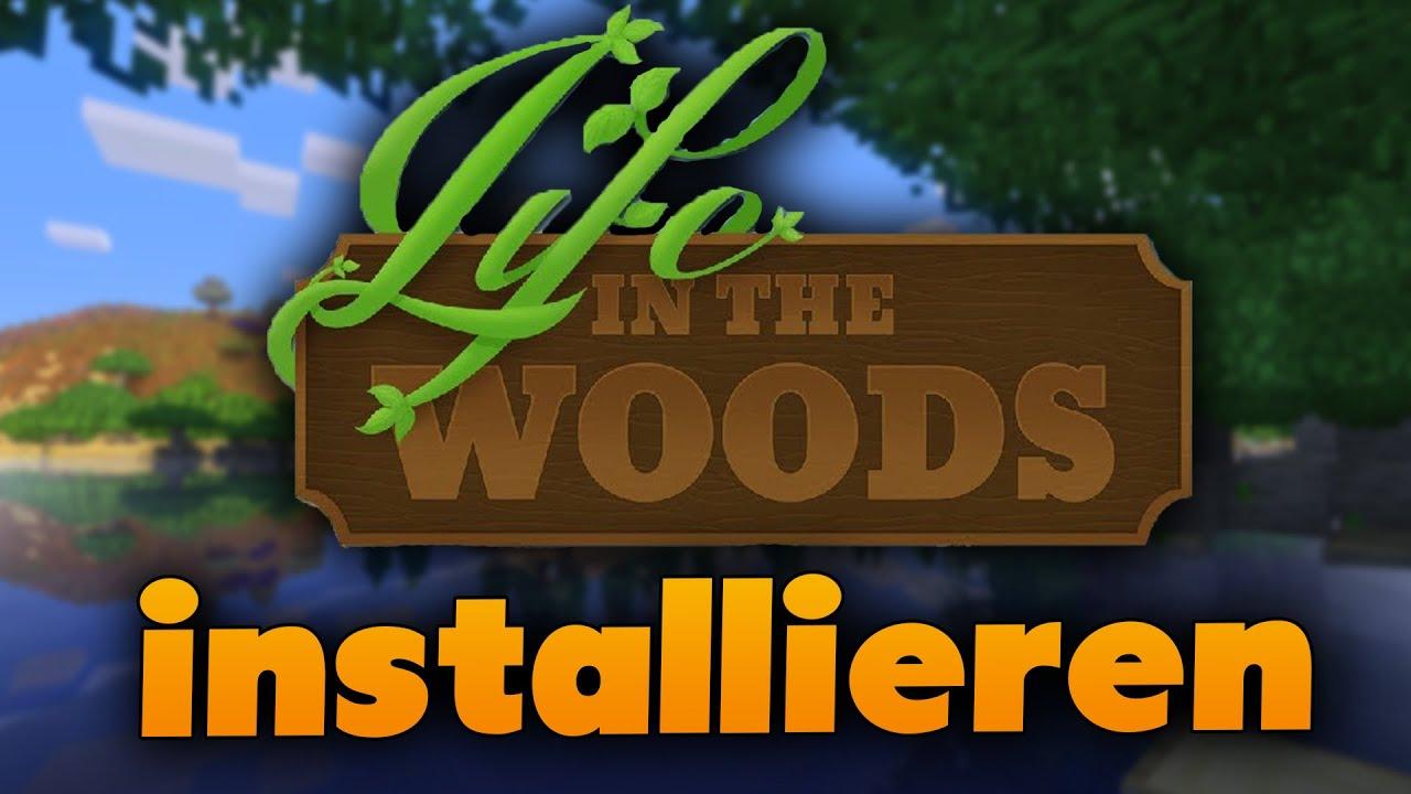 Life In The Woods Installieren MinecraftModpack Tutorial - Minecraft hauser installieren