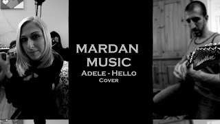 "Adele - Hello ROCK VERSION""Mardan Music Cover"""
