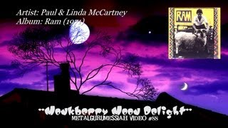 Monkberry Moon Delight - Paul & Linda McCartney (1971)