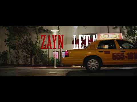  LET ME -ZAYN  VIDEO SONG FULL HD VIDEO 