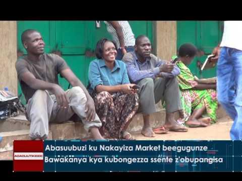 Abasuubuzi ku Nakayiza Market beegugunze