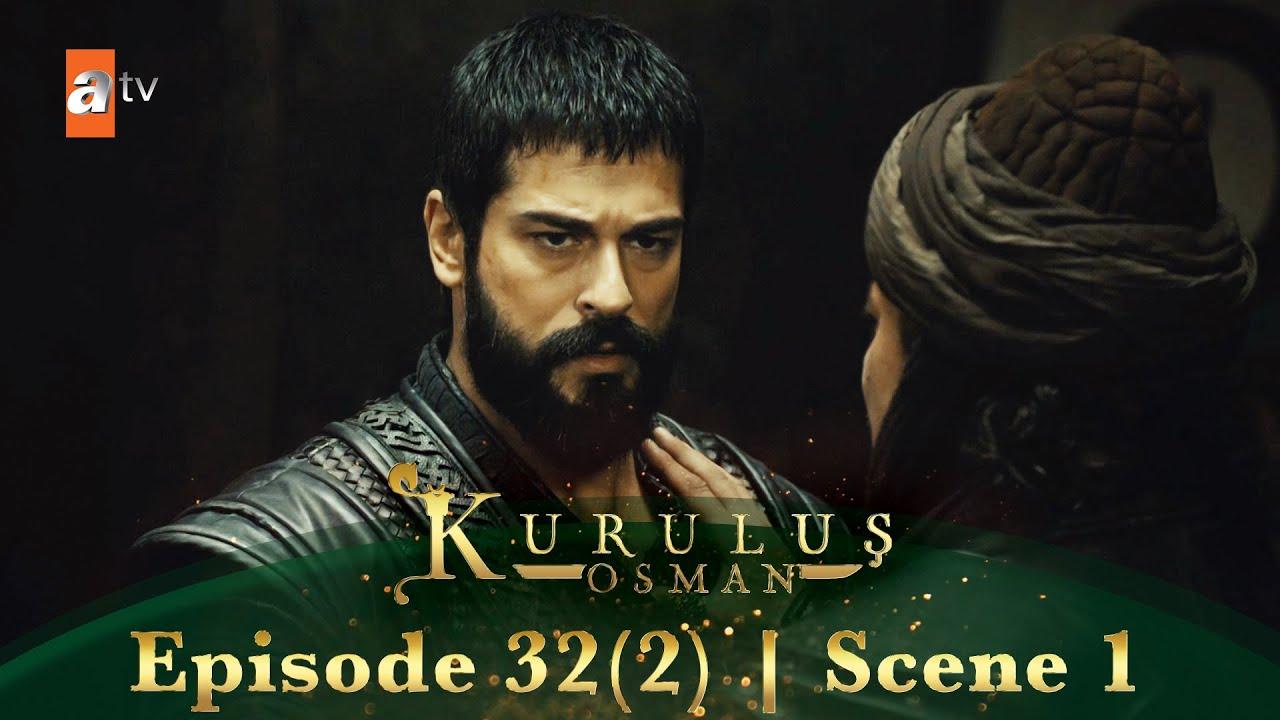Kurulus Osman Urdu | Season 2 Episode 32(2) Scene 1 | Osman, Yavlak ka khilaaf hai!