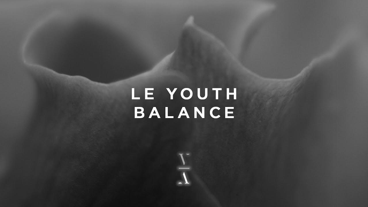Le Youth - Balance