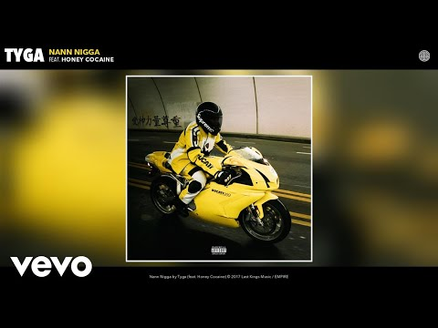 Tyga  Nann Nigga Audio ft Honey Cocaine