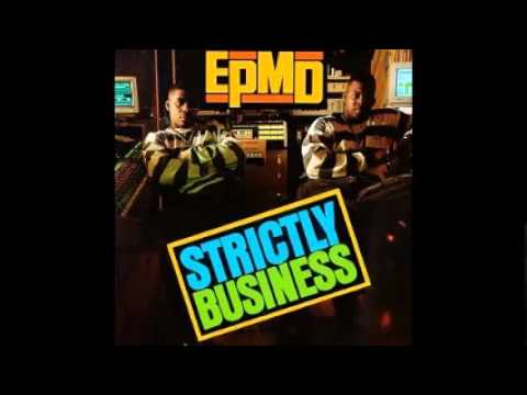EPMD  You Gots To Chill