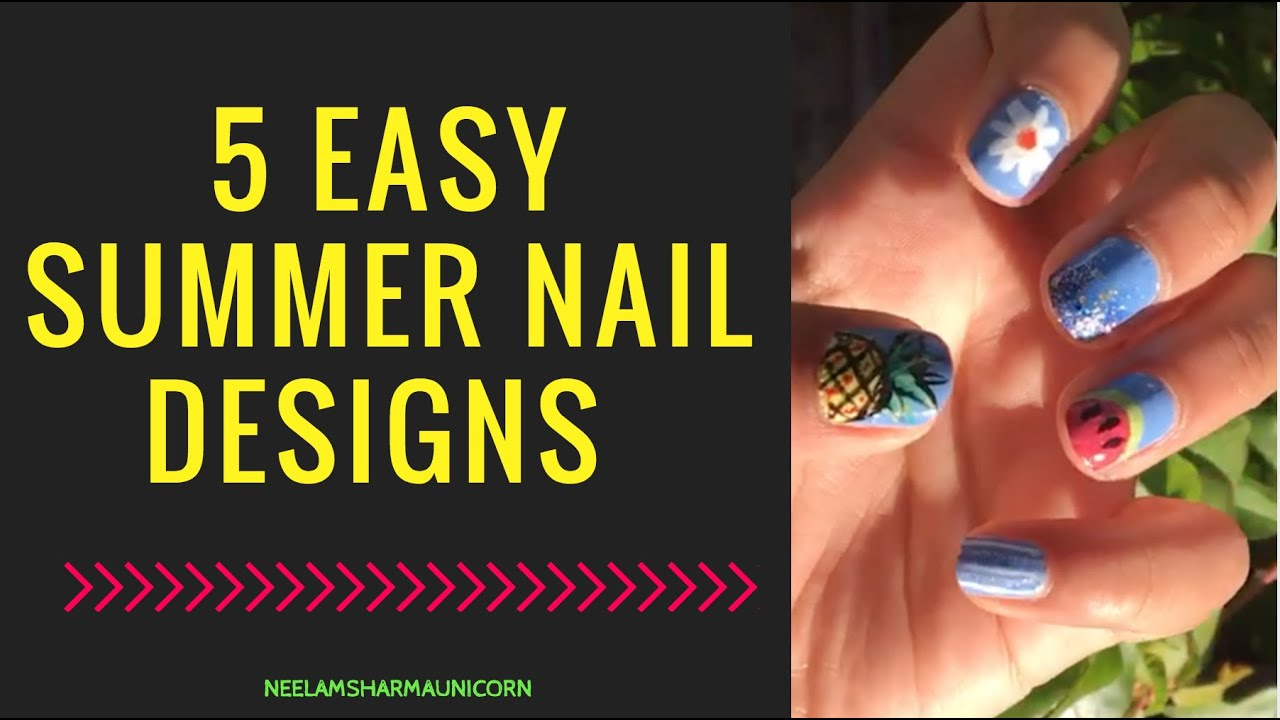 5 EASY CUTE SUMMER NAILS DESIGNS - YouTube