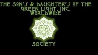 The Sons & Daughters Of The Green Light Sufi Order (Why Are We Here) Lemaatha