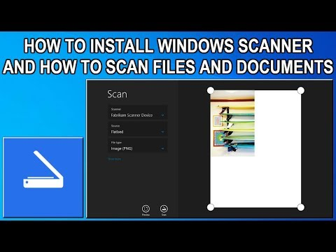 Windows 10 Scan - Installation Guide 2019