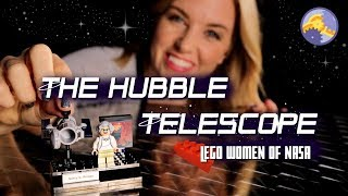 The Hubble Telescope | LEGO's Women of NASA! | Maddie Moate