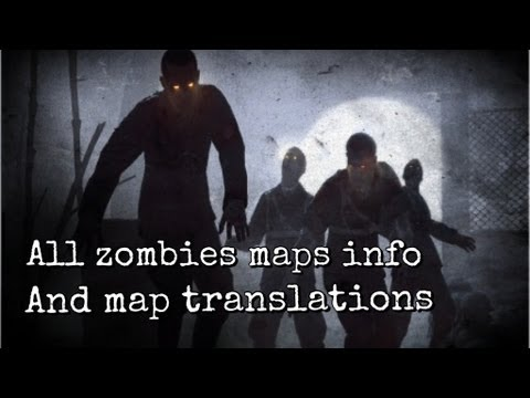 All zombie maps and information in order - YouTube on