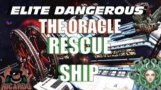 Elite: Dangerous The Oracle Rescue Ship Mercy Missions