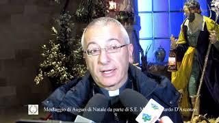 TRANI - Auguri natalizi del Vescovo di Trani S.E. Mons. D'Ascenzo alla comunità