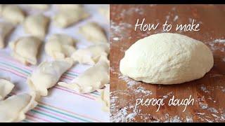 How To Make Pierogi Dough