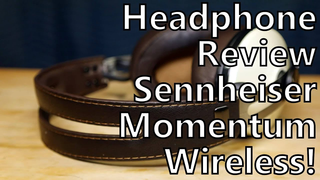 Long Term Review: Sennheiser Momentum Wireless Bluetooth Headphones - Ze  Germans Do It Again!