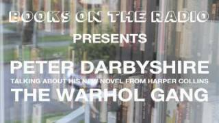 Peter Darbyshire talks about The Warhol Gang