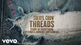 Sheryl Crow - Story Of Everything (Audio) ft. Chuck D, Andra Day, Gary Clark Jr.