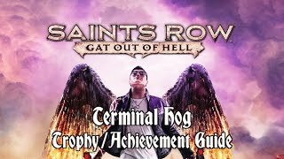 Saints Row: Gat out of Hell - Terminal Hog Trophy/Achievement Guide
