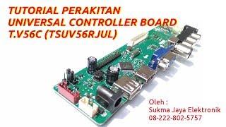 Tutorial Installasi Universal Controller Board T.V56C (TSUM56RJUL)