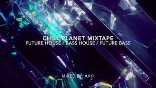 BEST OF: FUTURE HOUSE & FUTURE BASS Mix by: Akki