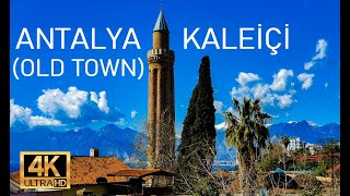 Antalya Kaleiçi [Antalya Old Town In The Spring] Muratpaşa | Walking Tour | 2021 [4K]