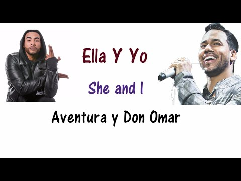 Ella Y Yo - Don Omar & Aventura Lyrics English and Spanish (Translation)