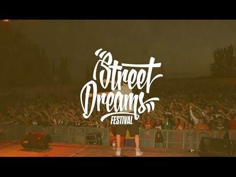 STREET DREAMS FESTIVAL II - (Video Oficial)