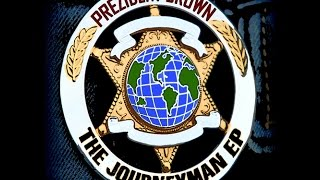 Prezident Brown - Journeyman (Tower Productions/Soundkillaz Music)