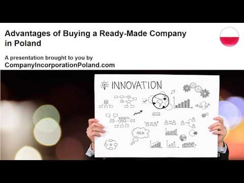 Advantages of Buying a Ready Made Company in Poland