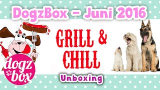 "DogzBox | Juni-Box 2016 ""Grill & Chill"" 