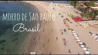 TRAVEL DIARY | Morro de São Paulo, Brasil