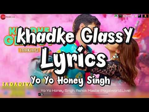 || Khadke Glassy lyrics song || JABARiYA JODI ||  Yo Yo Honey Singh, Ashok Mastie, Tanishk Bagchi