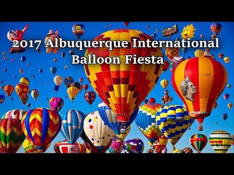 2017 Albuquerque International Balloon Fiesta - Highlights