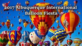 2017 Albuquerque International Balloon Fiesta - Highlights