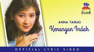 Anna Tairas - Kenangan Indah (Official Lyric Video)
