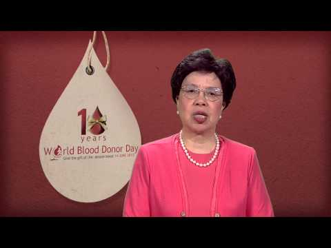WHO: Dr Margaret Chan video message for World Blood Donor Day 2013