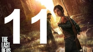 The Last Of Us - Walkthrough Part 11