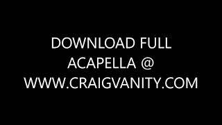 Ariana Grande, Social House - Boyfriend (Craig Vanity DIY Acapella)