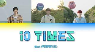 """B1a4 (비원에이포) """"10 times"""" letra en color coded (Esp/Rom/Han)"""